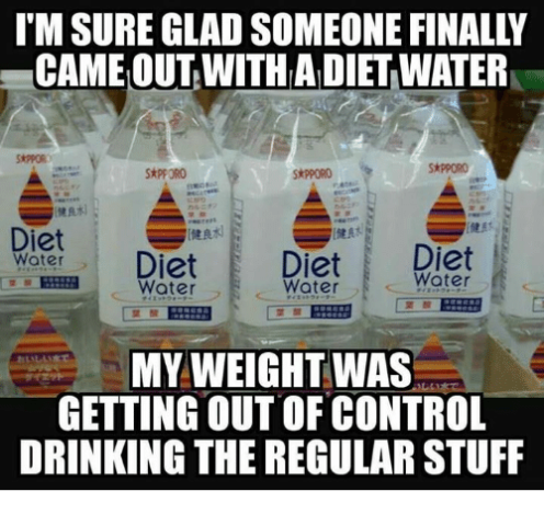 im-sure-glad-someone-finally-cameout-with-adietwater-skpporo-diet-21553273